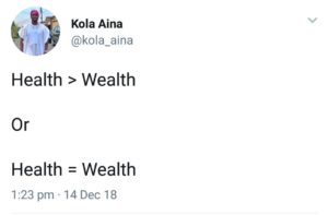 the meaning of health is wealth